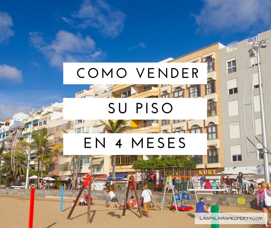 Como vender su piso en Las Palmas en solo 4 meses