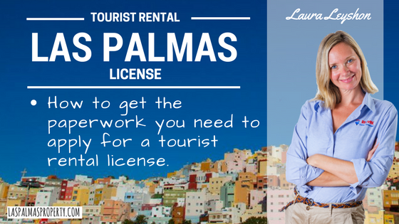 How to get the papers you need to apply for a tourist rental license and rent out you Las Palmas property legally