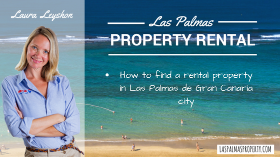 Guide to finding a property to rent in Las Palmas de Gran Canaria city
