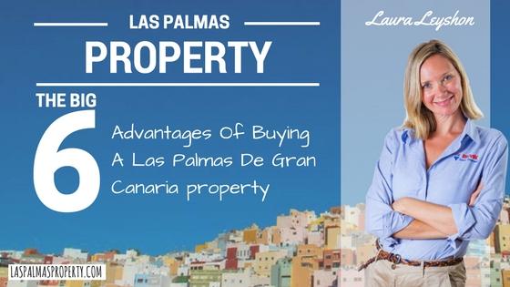 The Big 6 Advantages Of Buying A Las Palmas De Gran Canaria Property