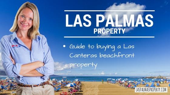 Professional guide to buying a beachfront Las Canteras property in Las Palmas de Gran Canaria city